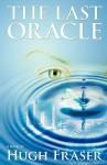 The Last Oracle - Hugh Fraser