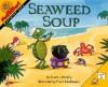 Seaweed Soup - Stuart J. Murphy, Stuart J. Murphy