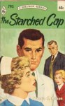The Starched Cap - Valerie K. Nelson