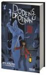 Dödens drottning (De dödas rike #4) - Sofia Bergting, Peter Bergting