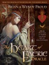 The Heart of Faerie Oracle - Book & Tarot Cards - Wendy Froud, Brian Froud, Robert Gould