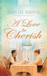 A Love to Cherish - Janet Lee Barton