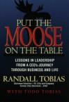 Put the Moose on the Table - Randall Tobias, Todd Tobias