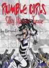 Rumble Girls: Silky Warrior Tansie - Lea Hernandez, Mark Waid