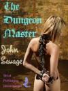 The Dungeon Master - John Savage