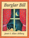 Burglar Bill (Picture Puffin) - Allan Ahlberg, Janet Ahlberg