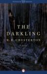 The Darkling: A Novel - R.B. Chesterton