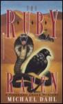 The Ruby Raven - Michael Dahl