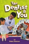 Dentist and You - Diane Swanson, Krystyna Lipka-Sztarballo