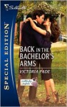 Back in the Bachelor's Arms - Victoria Pade