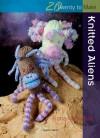 Knitted Aliens - Fiona MacDonald