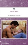 Mills & Boon : Temporary Daddy - Jennifer Mikels