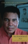 The Soul of a Butterfly: Reflections on Life's Journey - Muhammad Ali