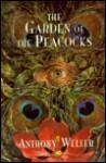 The Garden Of The Peacocks - Anthony Weller