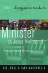 Minister as Jesus Ministered: Transformed Service - Bill Hull, Paul Mascarella, Jennifer Hatmaker