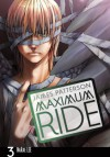Maximum Ride, Vol. 3 - James Patterson, NaRae Lee