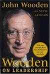 Wooden on Leadership - John Wooden, Steve Jamison
