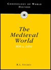 Chronology of the Medieval World, 800 to 1491 - Neville Williams, H.E.L. Mellersh