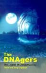 The DNAgers: The Legend of Crossbones Key - Steve Englehart