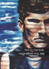 Nagrałem mu się - Marcin Hamkało