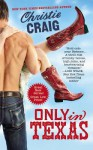 Don't Mess with Texas (Hotter In Texas #1) - Christie Craig