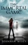 The Immortal Game - Joannah Miley
