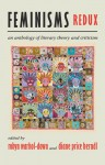 Feminisms Redux: An Anthology of Literary Theory and Criticism - Robyn Warhol-Down, Diane Herndl, Diane Price Herndl