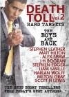 Death Toll 2: Hard Targets - Stephen Leather, Matt Hilton, Alex Shaw, J H Bográn, Stephen Edger, Liam Saville, Harlan Wolff, Milton Gray, Scott H Lewis