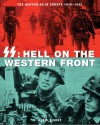 SS: Hell on the Western Front - Chris Bishop