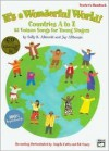 It's a Wonderful World (Countries A-Z): 25 Unison Songs for Young Singers (Kit), Book & CD - Jay Althouse
