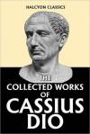 Dio's Roman History in Six Volumes - Cassius Dio, Herbert Baldwin Foster
