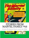 Stories From Marvel Family #68: Classic Superhero Comics from the 1950s - Richard Buchko
