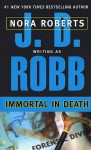 Immortal in Death - J.D. Robb