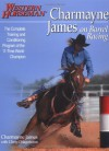 Charmayne James on Barrel Racing - Charmayne James, Kathy Swan, Ron Bonge