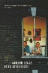 Near Neighbours - Gordon Legge