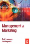 Management of Marketing - Geoff Lancaster, Paul Reynolds