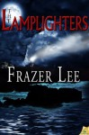 The Lamplighters - Frazer Lee