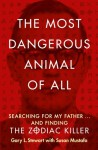 The Most Dangerous Animal of All - 'Gary L. Stewart',  'Susan D. Mustafa'