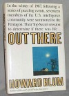 Out There: The Government's Secret Quest for Extraterrestrials - Howard Blum