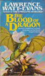 The Blood of a Dragon - Lawrence Watt-Evans