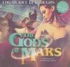 The Gods of Mars - William Dufris, Edgar Rice Burroughs