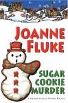 Sugar Cookie Murder - Joanne Fluke