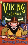 Viking at School - Jeremy Strong