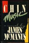 Chin Music - James McManus