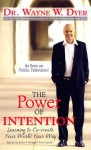 The Power of Intention (Audio) - Wayne W. Dyer