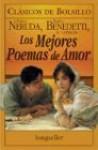 Los Mejores Poemas De Amor - Mario Benedetti, Pablo Neruda, Gabriela Stoppelman