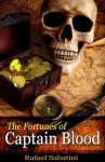 The Fortunes Of Captain Blood - Rafael Sabatini