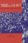 Millions Like Us?: British Culture in the Second World War - Nick Hayes, Nick Hayes