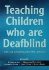 Teaching Children Who are Deafblind: Contact Communication and Learning - Stuart Aitken, Marianna Buultjens, Catherine Clark, Jane T. Eyre, Laura Pease