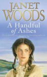 A Handful of Ashes - Janet Woods